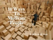 10 Ways To Motivate People