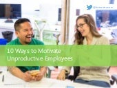 10 ways to motivate unproductive employees by hr mantra
