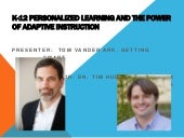 K-12 Personalized Learning and The Power of Adaptive Instruction