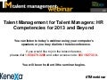 Talent Management for Talent Managers: HR Competencies for 2013 and Beyond