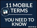 11 Mobile Terms You Need to Know