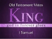 110130 ot vistas 13 king, god in fo...