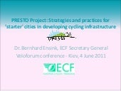 PRESTO - an ECF and EU project to d...