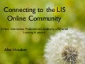 Connecting to the LIS Online Community: Developing a PLN