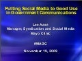 Putting Social Media to Good Use in Government Communications