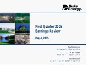 Duke Energy 1Q/05_Slides