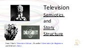 Television: Semiotics and Story Str...