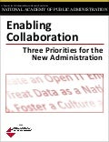 Enabling Collaboration: Three Priorities for New Administration