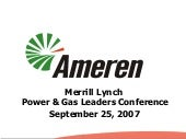 ameren MerrillLynch_092507