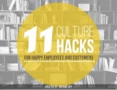 11 Culture Hacks for Happy Employees and Happy Customers