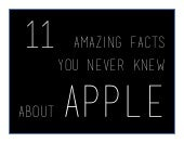 11 Facts About Apple You Never Knew