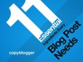 11 Essential Ingredients Every Blog Post Needs