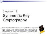 12   symmetric key cryptography