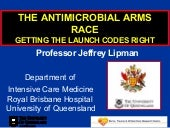 The antibiotic arms race: Getting the launch codes right.