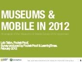 Museums & Mobile in 2012 : Survey R...