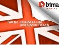 Twitter: Business Use and Social Reach