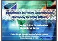 Excellence in Policy Coordination Harmony in State Affairs the Office for Policy Coordination