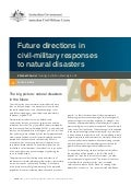 Working Paper 05/2012 Future directions in civil-military responses to natural disasters