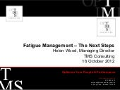 TMS Consulting - Fatigue Management...