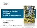 Enterprise Journey to the Cloud: A CIO-level View