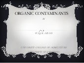 ORGANIC CONTAMINANTS By Waqas Azeem