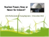Nuclear Power, Now or Never for Ire...