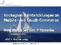 Strategien und Entwicklungen zu Mobile- und Couch-Commerce - New Media Session @ Tamedia