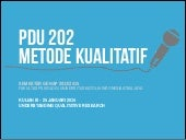 PDU 202 Qualitative Research Method...