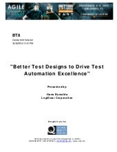 Better Test Designs to Drive Test A...
