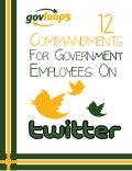 12 Commandments for Government Employees on Twitter