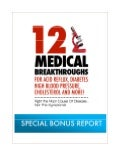 12 medical breakthroughs  - urgent read now