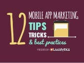 12 Mobile App Marketing Tips, Tricks, and Best Practices