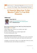 12 Powerful Ways How To Get Massive Traffic To Your Web Presence