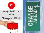 12 Ways to Cope with Change at Work