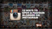 12 Ways to Spot a Fashion Blogger on Instagram (Part One)