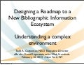 13 0213 w3c - carpenter - Designing a Roadmap to a New Bibliographic Information Ecosystem