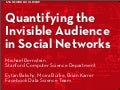 Quantifying the Invisible Audience in Social Networks