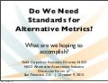 Alternative assessment metrics initiateve meeting 1 opening