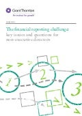 The financial reporting challenge: key issues and questions for non-executive directors