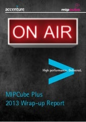 MIPCube PLUS 2013 Wrap-up Report, b...