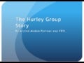 Arvind Madan: the hurley group