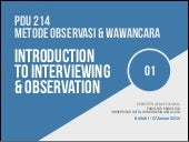 PDU 214 Methods of Observation & Interviewing: Introduction to Interviewing & Observation