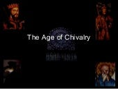 133 The Age Of Chivalry And Medieva...