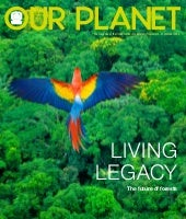Our Planet:Living Legacy - The futu...