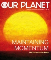 Our Planet:Maintaining momentum - F...