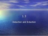 1.3   Deduction And Induction