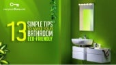 13 Simple Tips To Make Your Bathroom Eco Friendly