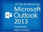 13 Tips to Master Microsoft Outlook 2013