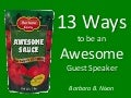 13 Ways to be an Awesome Guest Speaker