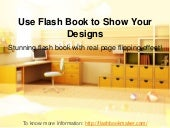 use flash book to show your designs
